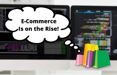 E-Commerce Is on the Rise!