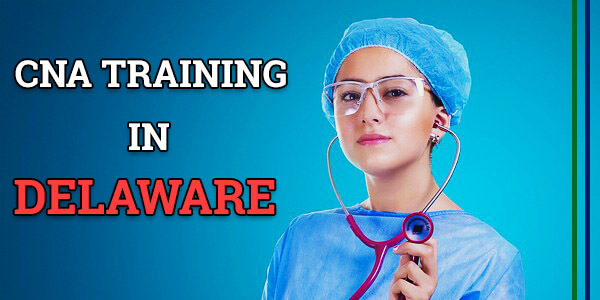 CNA Training in Delaware