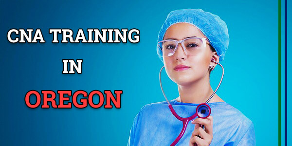 CNA Training in Oregon