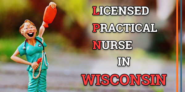 LPN Classes in Wisconsin