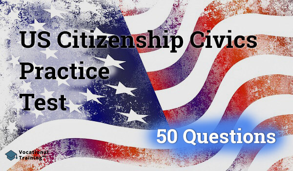 US Citizenship Civics Practice Test