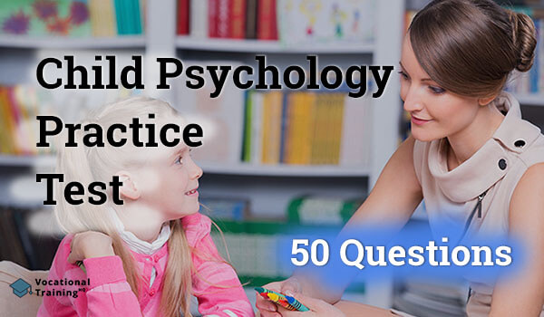 Child Psychology Practice Test