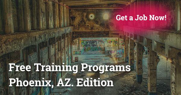 Free Training Programs in Phoenix, AZ