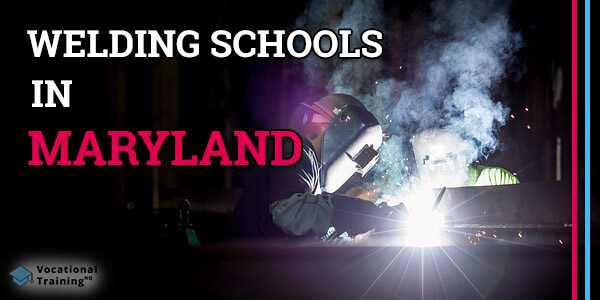 Welding Schools in Maryland