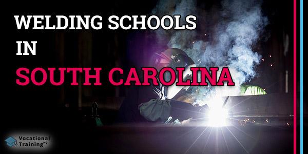 Welding Schools in South Carolina