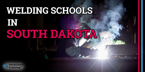 Welding Schools in South Dakota