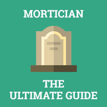 mortician ultimate guide