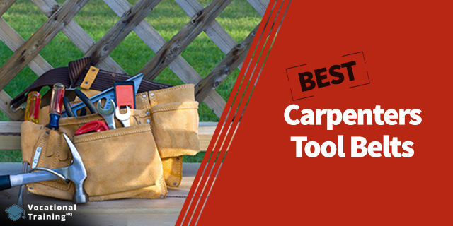 The Best Carpenters Tool Belts for 2020