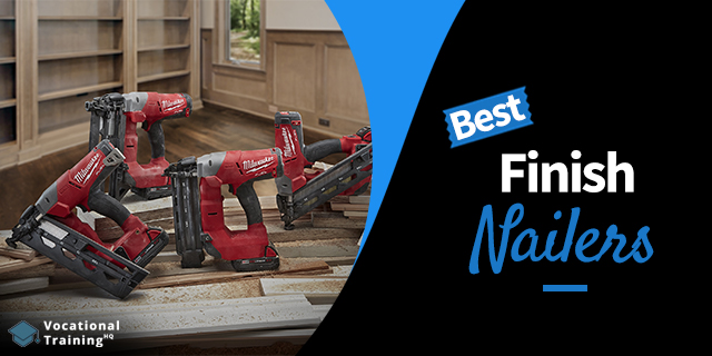The Best Finish Nailers for 2020