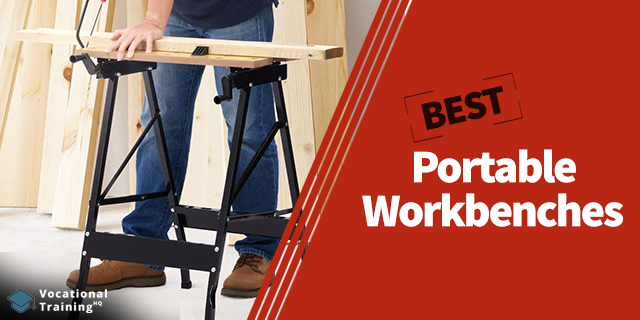 The Best Portable Workbenches for 2021