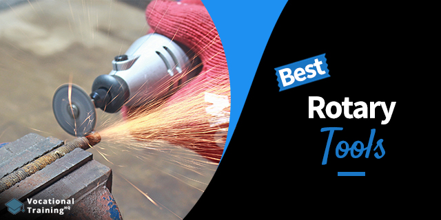 The Best Rotary Tools for 2020