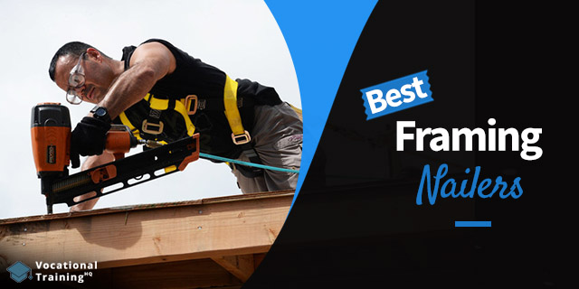 The Best Framing Nailers for 2020