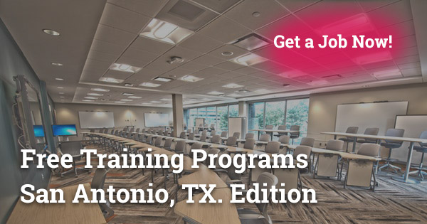 Free Training Programs in San Antonio, TX