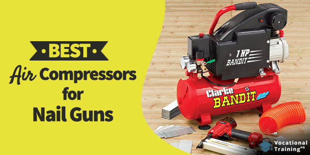 The Best Air Compressors For Nail Guns for 2020