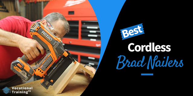 The Best Cordless Brad Nailers for 2021