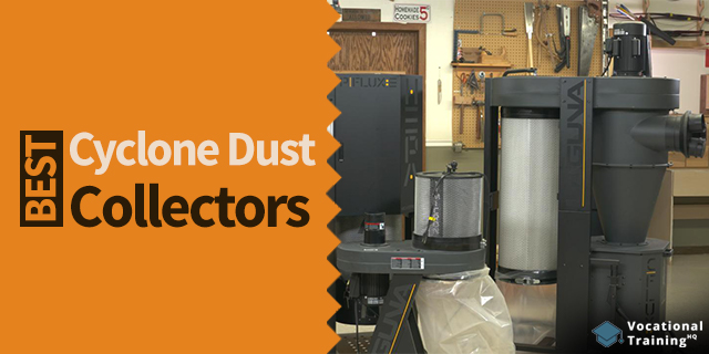 The Best Cyclone Dust Collectors for 2020