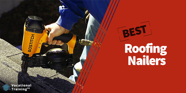 The Best Roofing Nailers for 2020