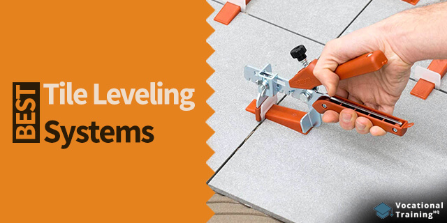 The Best Tile Leveling Systems for 2020