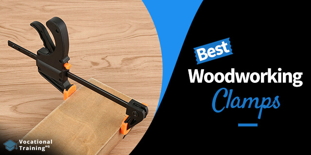 The Best Woodworking Clamps for 2021