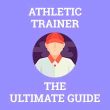 athletic trainer ultimate guide