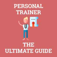 personal trainer ultimate guide