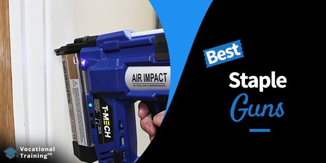 The Best Staple Guns for 2020
