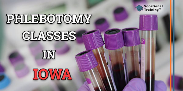 Phlebotomy Classes in Iowa