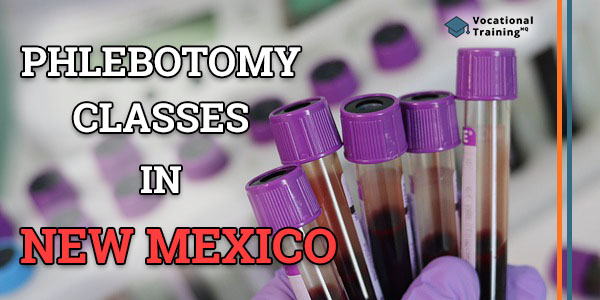 Phlebotomy Classes in New Mexico