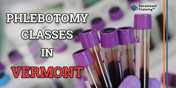 Phlebotomy Classes in Vermont