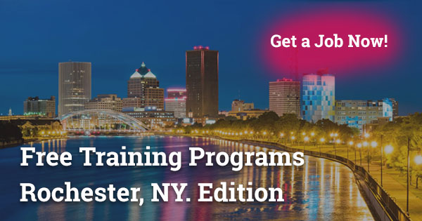 Free Training Programs In Rochester Ny Get A Job Fast 2021