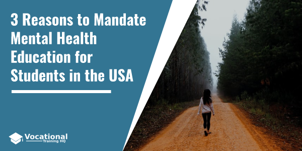 3 Reasons to Mandate Mental Health Education for Students in the USA