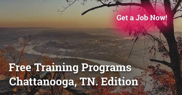 Free Training Programs in Chattanooga, TN