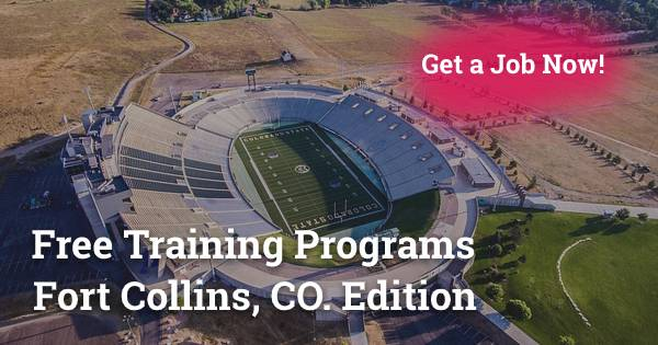 Free Training Programs in Fort Collins, CO