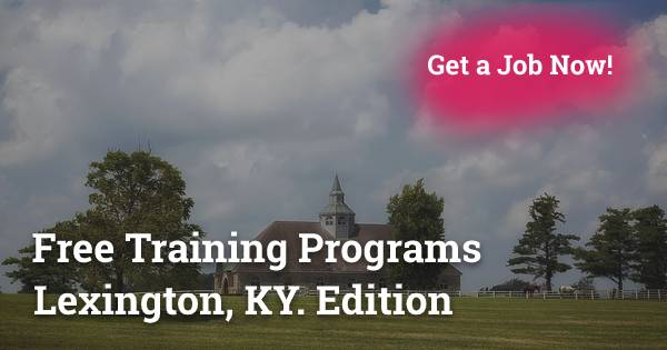 Free Training Programs in Lexington, KY