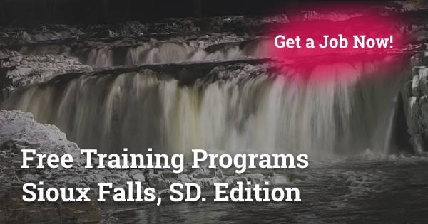 Free Training Programs in Sioux Falls, SD