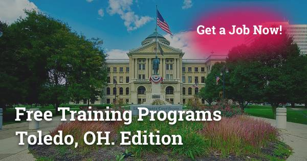 Free Training Programs in Toledo, OH