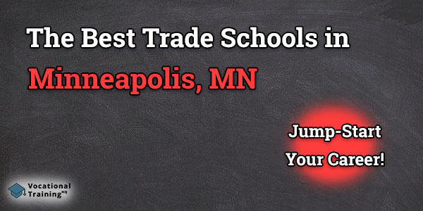 Top Trade and Tech Schools in Minneapolis, MN