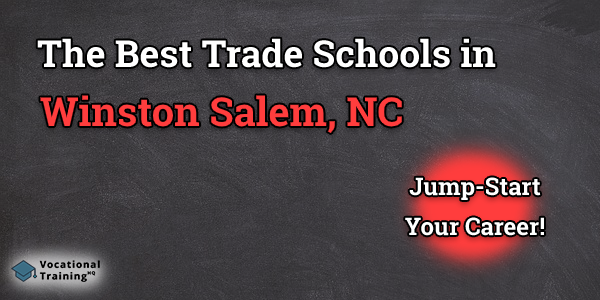 Top Trade and Tech Schools in Winston Salem, NC