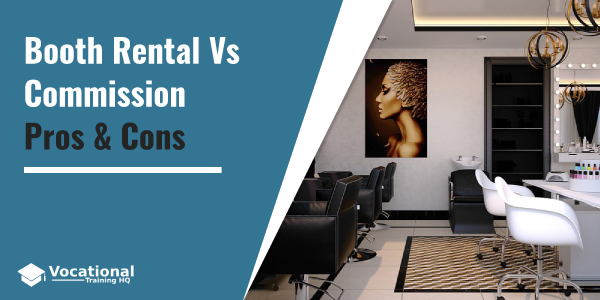 Booth Rental Vs Commission as a Cosmetologist