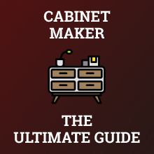 How to Become a Cabinet Maker