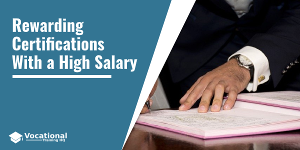 Rewarding Certifications With a High Salary