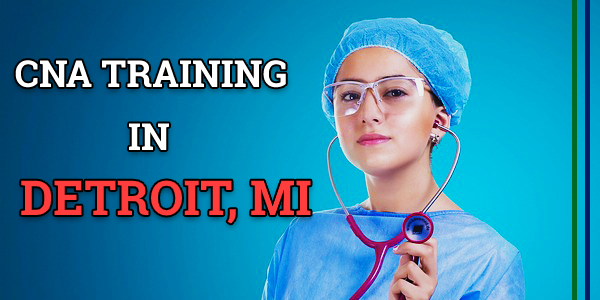 CNA Classes in Detroit, MI
