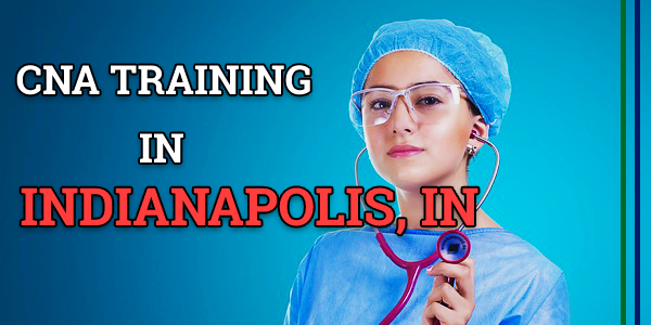 CNA Classes in Indianapolis, IN