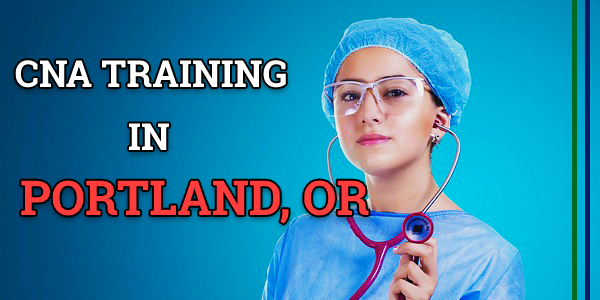 CNA Classes in Portland, OR