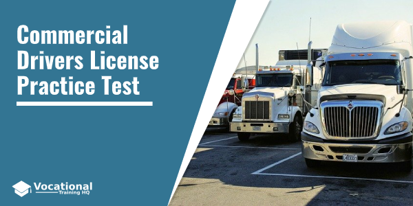 Commercial Drivers License Practice Test