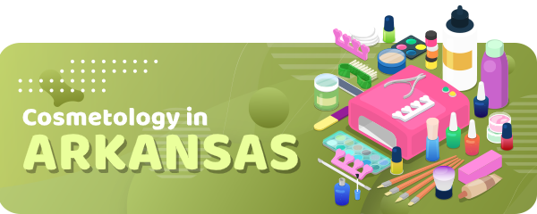 How to Become a Cosmetologist in Arkansas