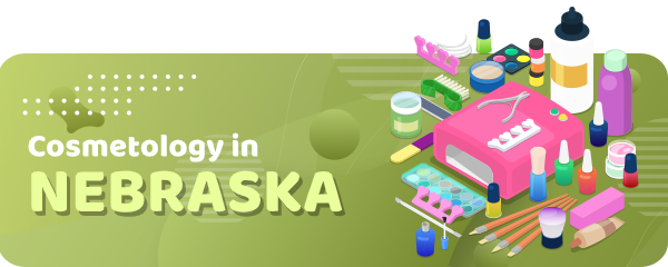How to Become a Cosmetologist in Nebraska
