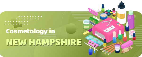 How to Become a Cosmetologist in New Hampshire