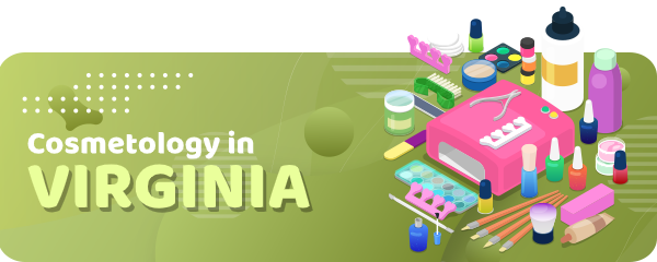 How to Become a Cosmetologist in Virginia