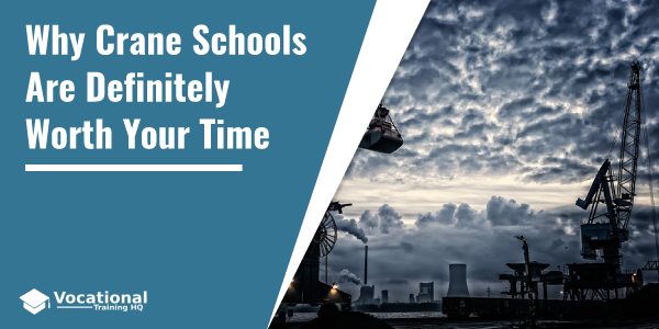 Why Crane Schools Are Definitely Worth Your Time
